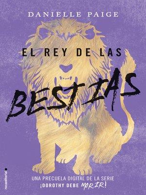 cover image of El rey de las bestias