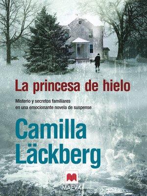 cover image of La princesa de hielo
