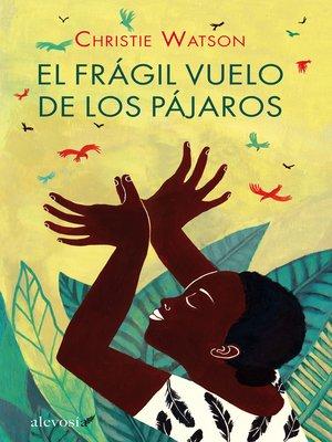 cover image of El frágil vuelo de los pájaros