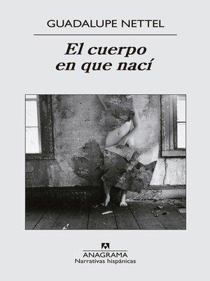cover image of El cuerpo en que nací