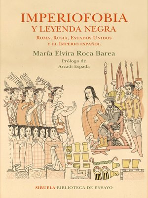 cover image of Imperiofobia y leyenda negra