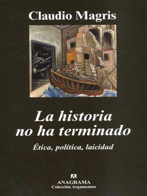 cover image of La historia no ha terminado