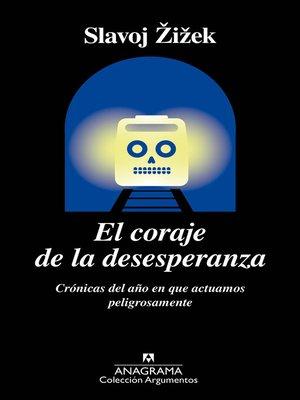cover image of El coraje de la desesperanza