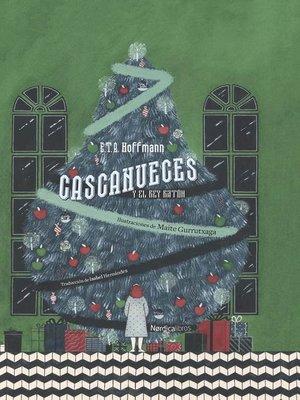 cover image of Cascanueces y el Rey Ratón