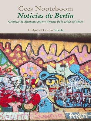 cover image of Noticias de Berlín