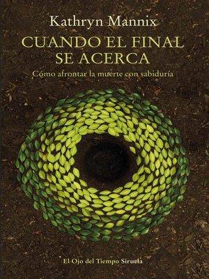 cover image of Cuando el final se acerca