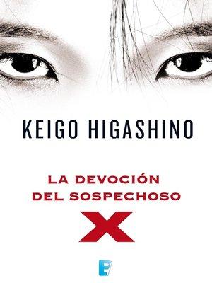 cover image of La devoción del sospechoso X