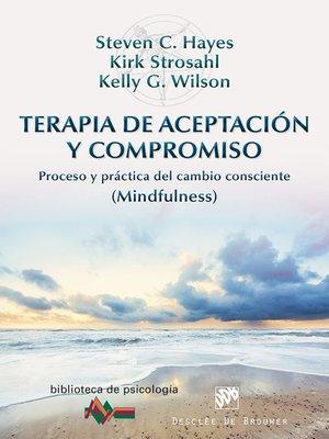 cover image of Terapia de Aceptación y Compromiso