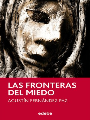 cover image of Las fronteras del miedo