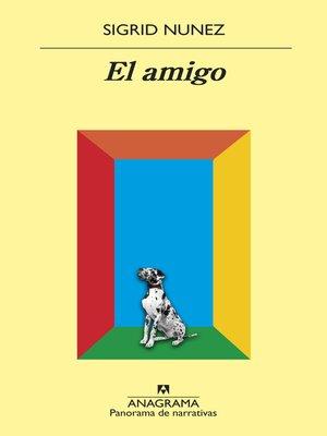 cover image of El amigo