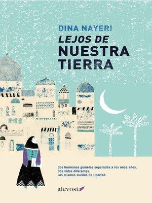 cover image of Lejos de nuestra tierra