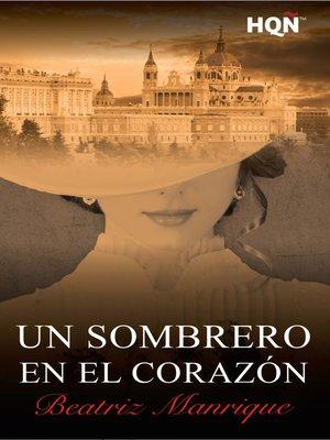 cover image of Un sombrero en el corazón