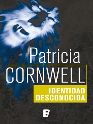 cover image of Identidad desconocida (Doctora Kay Scarpetta 10)