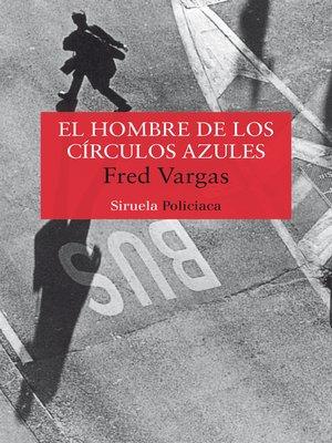 cover image of El hombre de los círculos azules