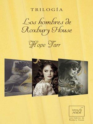 cover image of Los hombres de Roxbury House (Trilogía completa)
