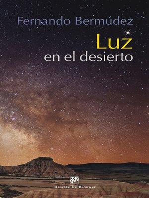 cover image of Luz en el desierto