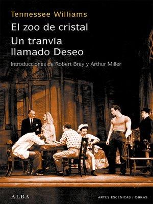 cover image of Un tranvía llamado Deseo El zoo de cristal