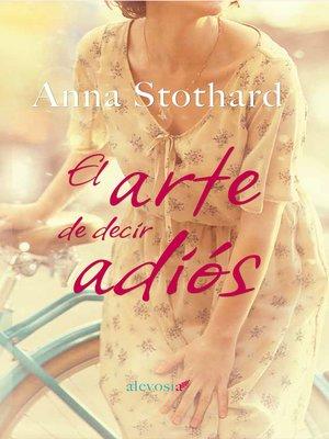 cover image of El arte de decir adiós