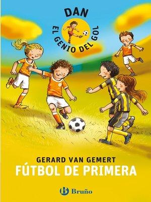 cover image of DAN, EL GENIO DEL GOL. Fútbol de primera