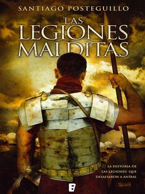 cover image of Las legiones malditas (Trilogía Africanus 2)