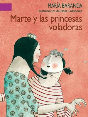 cover image of Marte y las princesas voladoras