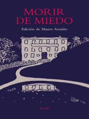 cover image of Morir de miedo