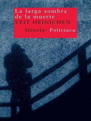 cover image of La larga sombra de la muerte