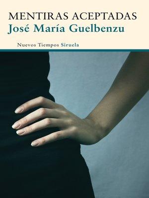 cover image of Mentiras aceptadas