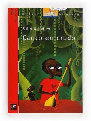 cover image of Cacao en crudo