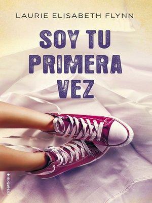 cover image of Soy tu primera vez