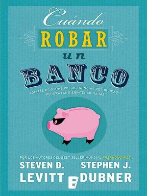 cover image of Cuándo robar un banco