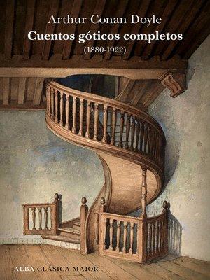 cover image of Cuentos góticos completos (1880-1922)