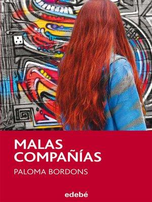 cover image of Malas compañías