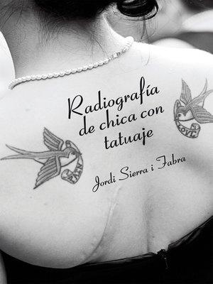 cover image of Radiografía de chica con tatuaje
