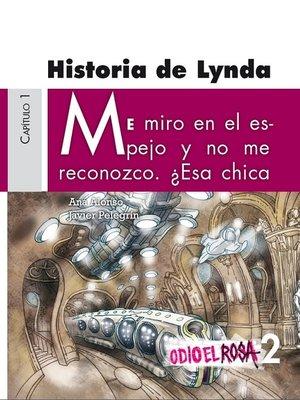 cover image of Odio el Rosa 2 Historia de Lynda