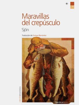 cover image of Maravillas del crepúsculo