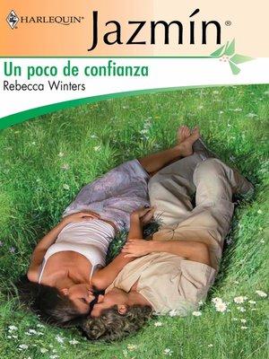 cover image of Un poco de confianza