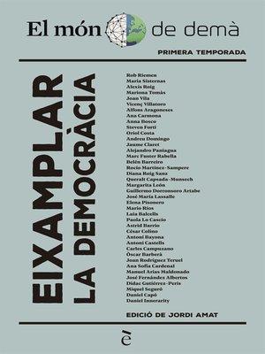 cover image of Eixamplar la democràcia