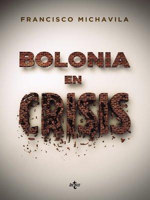 cover image of Bolonia en crisis