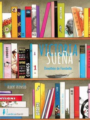 cover image of Victoria sueña
