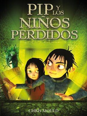 cover image of PIP y los niños perdidos