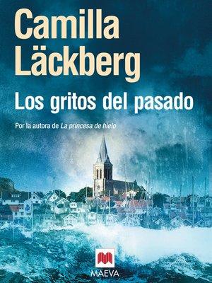 cover image of Los gritos del pasado