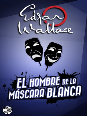 cover image of El hombre de la máscara blanca