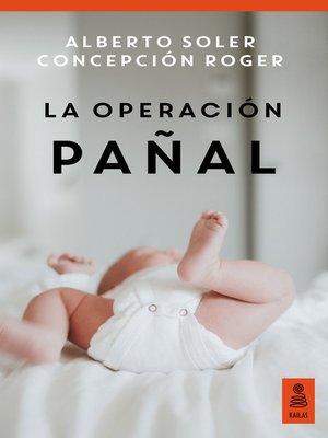 cover image of La operación pañal (Hijos y padres felices)