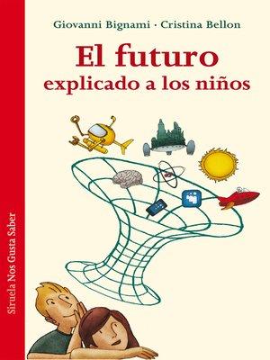 cover image of El futuro explicado a los niños