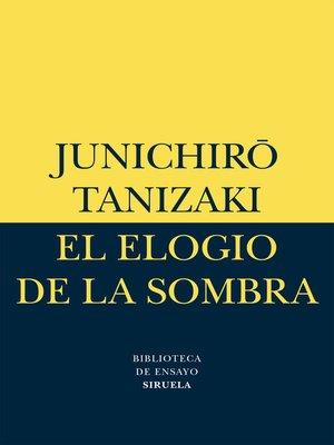 cover image of El elogio de la sombra