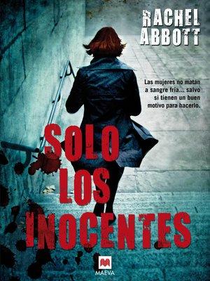cover image of Solo los inocentes