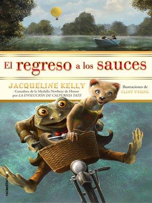 cover image of El regreso a los sauces