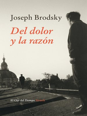 cover image of Del dolor y la razón