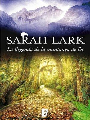 cover image of La llegenda de la muntanya de foc (Trilogia del Foc 3)